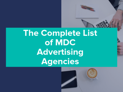 The Complete List of MDC Advertising Agencies