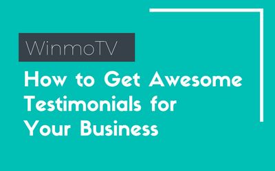 How to Get Awesome Testimonials for Your Business