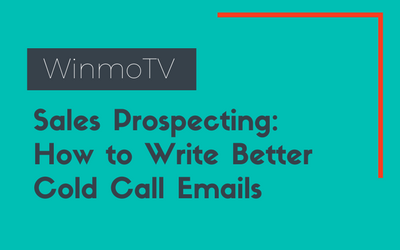 Sales Prospecting: How to Write Better Cold Call Emails