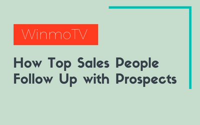 How Top Sales People Follow Up with Prospects
