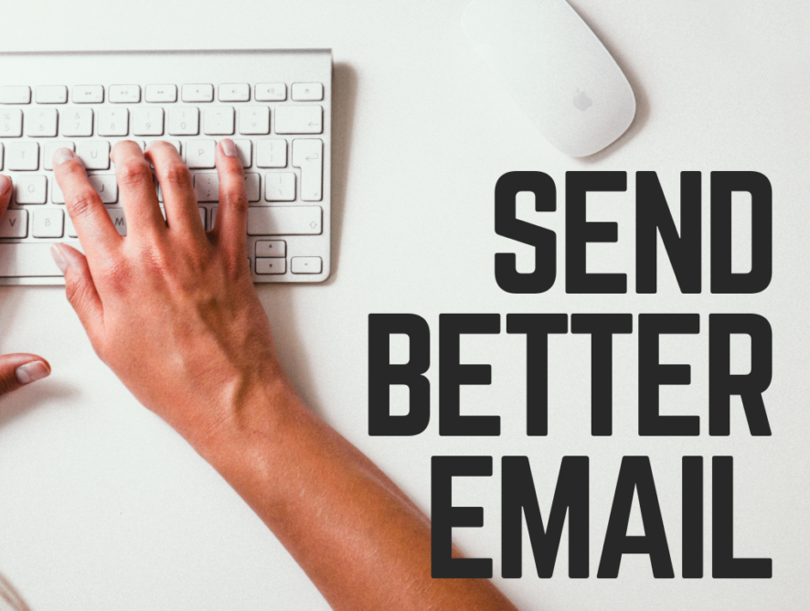 Send Better Email: Seven Proven Emails to Reach Your Next Prospect