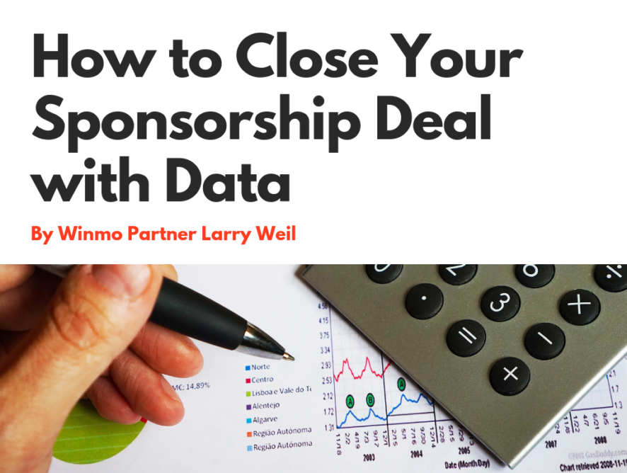 Sponsorship Expert: How to Close Your Sponsorship Deal With Data