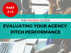 The Mirren Post-Pitch Client Debriefing Guide - Part 2