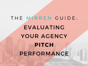 The Mirren Post-Pitch Client Debriefing Guide: Part 1