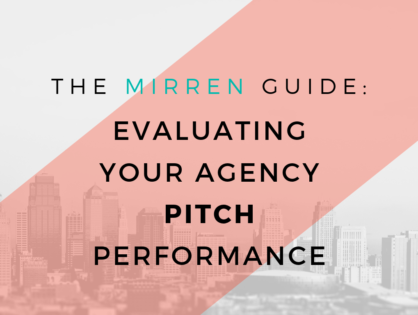 TheMirrenPost-Pitch Client Debriefing Guide: Part 1