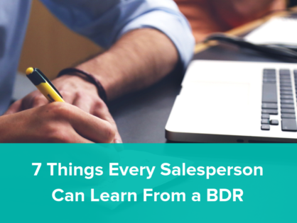 7 Things Every Salesperson Can Learn From a BDR