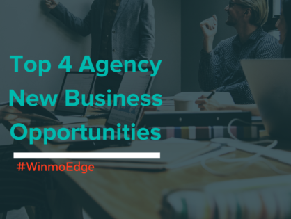 Top 4 Agency New Business Opportunities