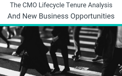 The CMO Lifecycle Tenure Analysis And New Business Opportunities