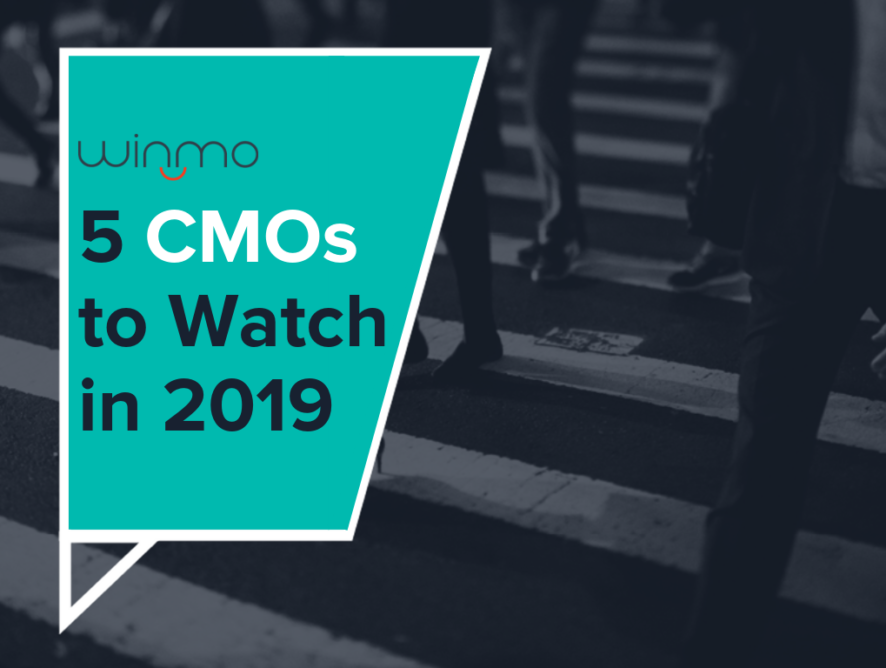 The CMO Lifecycle: 5 CMOs to Watch in 2019