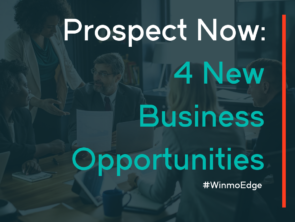 Prospect Now: 4 New Business Opportunities