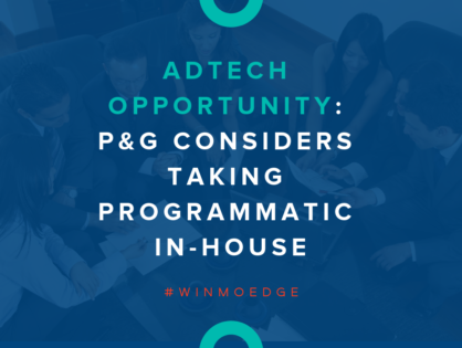 AdTech Opportunity: P&G Considers Taking Programmatic In-House