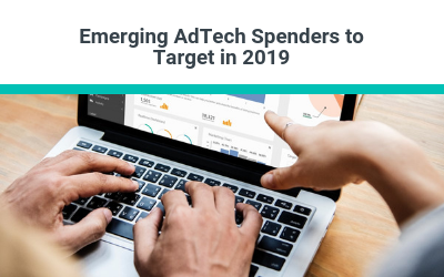Emerging AdTech Spenders to Target in 2019