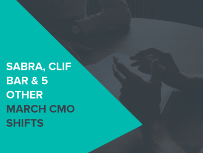 Sabra, Clif Bar & 5 Top Other March CMO Shifts You Need To Know About