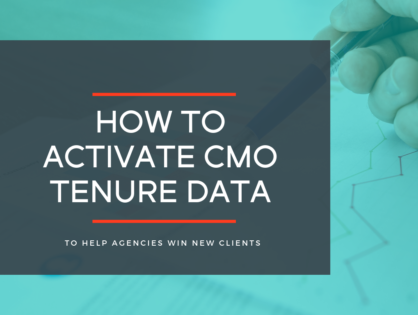 How to Activate CMO Tenure Data to Help Agencies Win New Clients