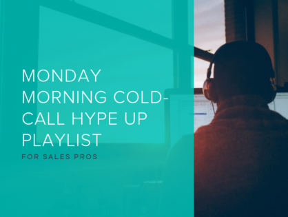 Monday Morning Cold-Call Hype Up Playlist
