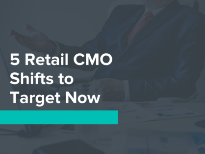 CMO Sweetspot: 5 Retail CMOs to Target Now