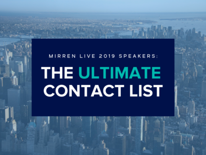 Mirren Live 2019: The Ultimate Speaker Contact List