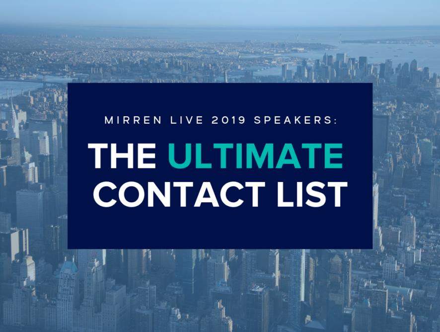 Mirren Live 2019: The Ultimate Speaker Contact List