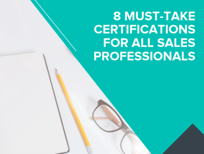 8 Must-Take Certifications for All Sales Professionals
