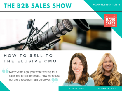 (Podcast) How to Sell to the Elusive CMO