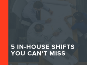 5 In-House Shifts You Can't Miss