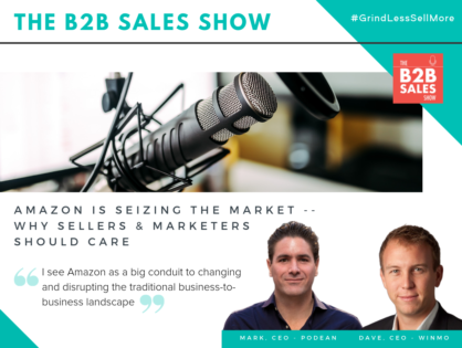 (Podcast) Amazon is Seizing the Market -- Why Sellers & Marketers Should Care