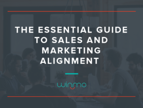 The Essential Guide to Sales and Marketing Alignment
