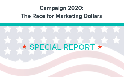 Campaign 2020: The Race for Marketing Dollars