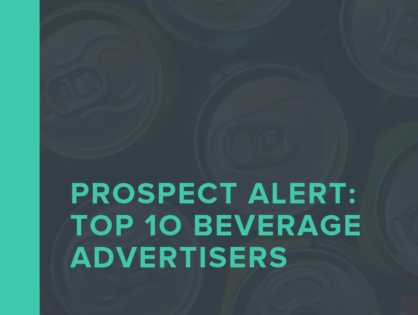 Prospect List: Top 10 Beverage Advertisers