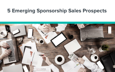 5 Emerging Sponsorship Sales Prospects