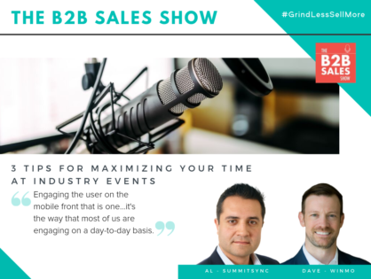 (Podcast) 3 Tips for Maximizing Your Time at Industry Events