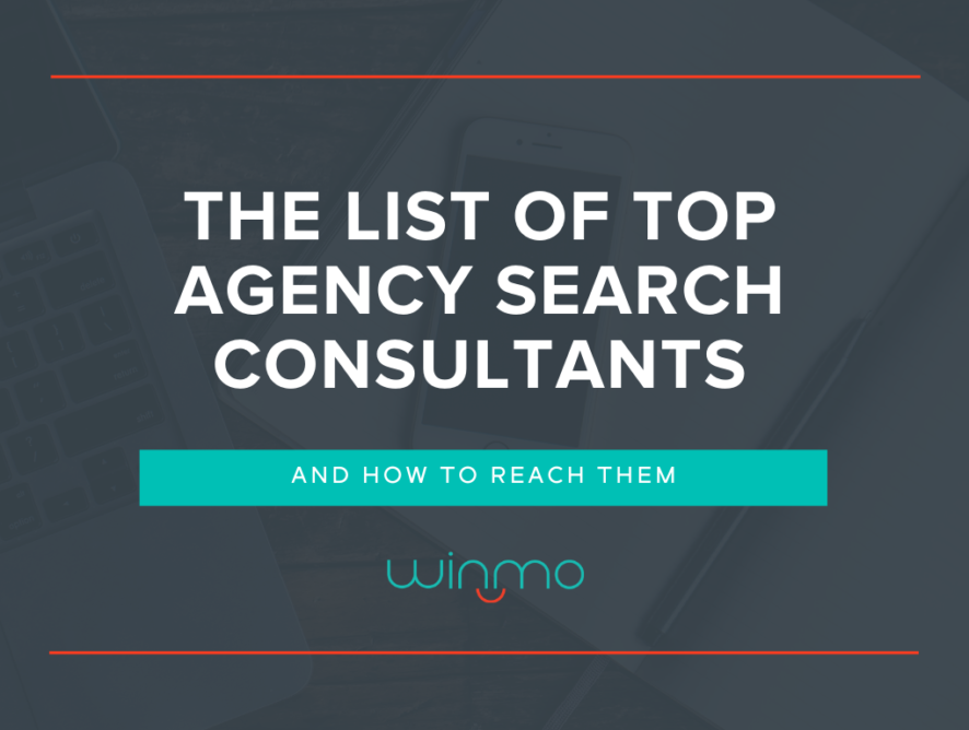 The List of Top Agency Search Consultants and How to Reach Them