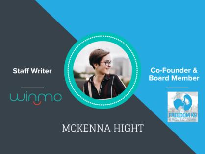 Winmo Employee Spotlight: McKenna Hight & The Freedom K9 Project