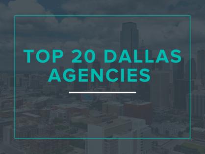 Top 20 Dallas Agencies