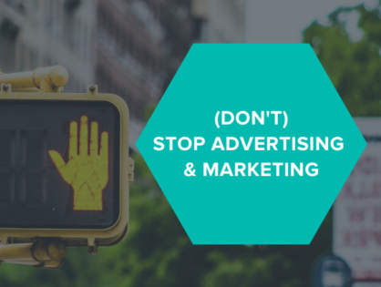 (Don't) Stop Advertising & Marketing