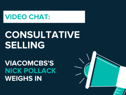 How ViacomCBS is Using Consultative Selling to Identify Opportunities