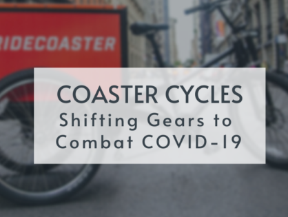 Client Spotlight: How Coaster Cycles Shifted Gears to Combat COVID-19