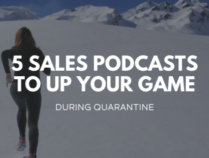 The 5 Top Sales Podcasts to Up Your Game During Quarantine