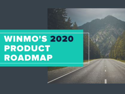 Winmo's 2020 Product Roadmap